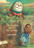 Couverture du livre « De l'autre côté du miroir » de Lewis Carroll aux éditions Gallimard-jeunesse