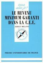 Couverture du livre « Le Revenu Minimum Garanti Dans La C.E.E » de Milano S. aux éditions Puf