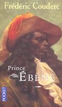 Couverture du livre « Prince Ebene » de Frederic Couderc aux éditions Pocket
