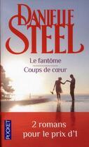 Couverture du livre « Le fantôme ; coups de coeur » de Danielle Steel aux éditions Pocket