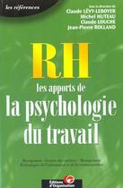 Couverture du livre « Rh ; Les Apports De La Psychologie Du Travail » de Claude Levy-Leboyer aux éditions Organisation