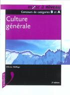 Couverture du livre « Culture Generale ; 2e Edition » de Olivier Bellego aux éditions Vuibert