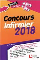 Couverture du livre « Concours infirmier ; 2018 » de Sylvie Lefranc aux éditions Lamarre