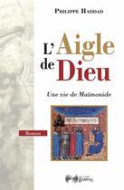 Couverture du livre « L'aigle de Dieu » de Philippe Haddad aux éditions Jean-cyrille Godefroy