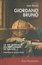 Couverture du livre « Giordano Bruno » de Jean Rocchi aux éditions Andre Versaille