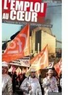 Couverture du livre « L'emploi au coeur » de Laetitia De Warren aux éditions Serpenoise