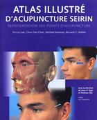 Couverture du livre « Atlas Illustre D'Acupuncture Seirin » de Collectif aux éditions Konemann