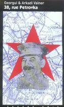 Couverture du livre « 38, rue petrovka » de Georgui Vainer aux éditions Fayard