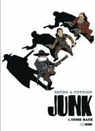 Couverture du livre « Junk t.1 » de Nicolas Pothier aux éditions Glenat