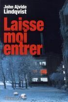 Couverture du livre « Laisse-moi entrer » de John Ajvide Lindqvist aux éditions Telemaque