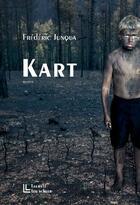 Couverture du livre « Kart » de Frederic Junqua aux éditions Leo Scheer