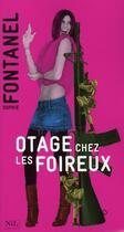 Couverture du livre « Otage chez les foireux » de Sophie Fontanel aux éditions Nil