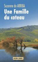 Couverture du livre « Une famille du côteau » de De Arriba/Suzanne aux éditions Lucien Souny