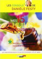Couverture du livre « Mes 15 huiles essentielles » de Daniele Festy aux éditions Leduc.s
