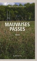 Couverture du livre « Mauvaises Passes » de Mario Graneri-Clave aux éditions Loubatieres