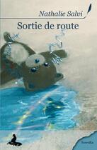 Couverture du livre « Sortie de route » de Nathalie Salvi aux éditions Griffe D'encre