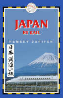 Couverture du livre « Rail Guide ; Japan By Rail » de Ramsey Zarifeh aux éditions Trailblazer