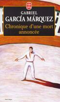 Couverture du livre « Chronique d'une mort annoncée » de Gabriel Garcia Marquez aux éditions Lgf