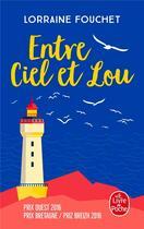 Couverture du livre « Entre ciel et Lou » de Lorraine Fouchet aux éditions Lgf