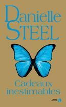 Couverture du livre « Cadeaux inestimables » de Danielle Steel aux éditions Presses De La Cite