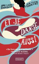 Couverture du livre « Et je danse aussi T.1 » de Anne-Laure Bondoux et Jean-Claude Mourlevat aux éditions Pocket