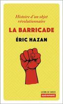 Couverture du livre « La barricade » de Eric Hazan aux éditions Autrement