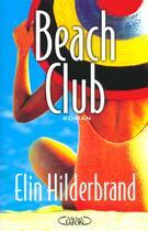 Couverture du livre « Beach Club » de Elin Hilderbrand aux éditions Michel Lafon