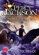 Couverture du livre « Percy Jackson T.3 ; le sort des titans » de Rick Riordan aux éditions Hachette Jeunesse