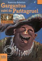 Couverture du livre « Gargantua ; Pantagruel » de Francois Rabelais aux éditions Gallimard-jeunesse