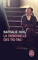 Couverture du livre « La demoiselle des tic-tac » de Nathalie Hug aux éditions Lgf