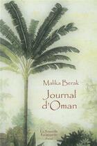 Couverture du livre « Journal d'Oman » de Malika Berak aux éditions Escampette