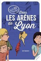 Couverture du livre « Les disciples invisibles ; dans les arènes de Lyon » de Alban Marilleau et Cyril Lepeigneux aux éditions Mame
