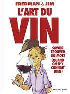 Couverture du livre « L'art du vin » de Jim et Fredman aux éditions Vents D'ouest