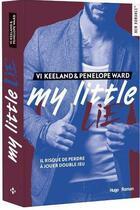 Couverture du livre « My little lie » de Ward Penelope et Keeland Vi aux éditions Hugo Roman