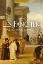 Couverture du livre « Les fanchen, une saga lorraine » de Jean-Bernard Lang aux éditions Serpenoise