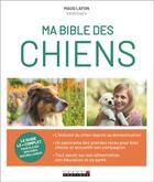 Couverture du livre « Ma bible des chiens » de Maud Lafon aux éditions Leduc.s