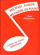 Couverture du livre « Aaron méthode de piano t.2 ; cours élémentaire ; piano/clavier » de Michael Aaron et D'A aux éditions Music Sales
