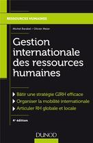 Couverture du livre « Gestion internationale des ressources humaines (4e édition) » de Michel Barabel aux éditions Dunod