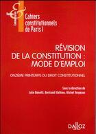 Couverture du livre « Révisions de la constitution : mode d'emploi » de Michel Verpeaux et Julie Benetti et Bertrand Mathieu aux éditions Dalloz