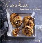 Couverture du livre « Cookies sucrés & salés » de Stephanie Bulteau aux éditions Solar
