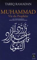 Couverture du livre « Muhammad, vie du prophète ; les enseignements spirituels et contemporains » de Tariq Ramadan aux éditions Archipel