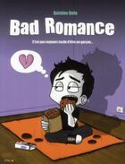 Couverture du livre « Bad romance » de Antoine Dole aux éditions City