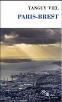 Couverture du livre « Paris-Brest » de Tanguy Viel aux éditions Minuit