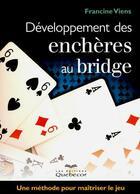 Couverture du livre « Développement des enchères au bridge » de Francine Viens aux éditions Quebecor