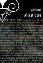 Couverture du livre « Alice et la cité » de Jack Vance aux éditions Le Belial