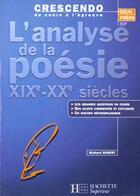 Couverture du livre « L'analyse de la poesie xixe-xxe siecle » de Robert Richard aux éditions Hachette Education