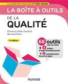 Couverture du livre « La boîte à outils ; de la qualité (4e édition) » de Florence Gillet-Goinard et Bernard Seno aux éditions Dunod