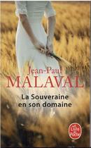 Couverture du livre « Les gens de Combeval t.2 : la souveraine en son domaine » de Jean-Paul Malaval aux éditions Lgf