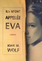 Couverture du livre « Ils m'ont appelée Eva » de Wolf Joan M aux éditions Pocket Jeunesse