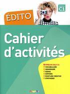 Couverture du livre « EDITO ; français ; C1 ; cahier (édition 2018) » de Didier aux éditions Didier